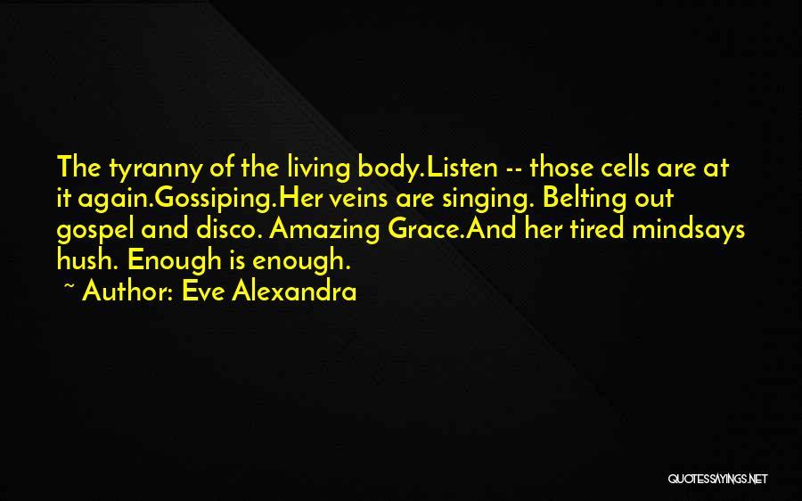 Eve Alexandra Quotes 1851359