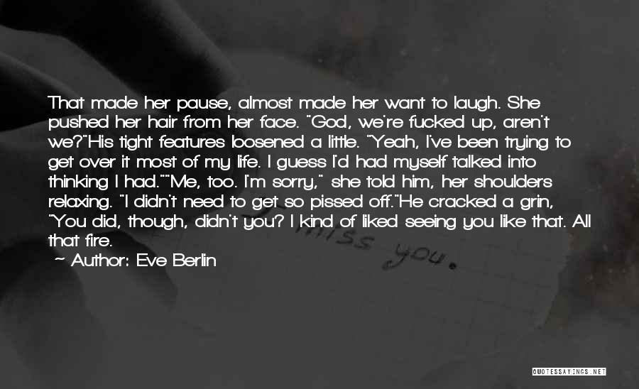 Eve Berlin Quotes 1551959