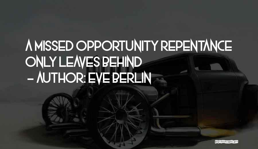 Eve Berlin Quotes 2226425
