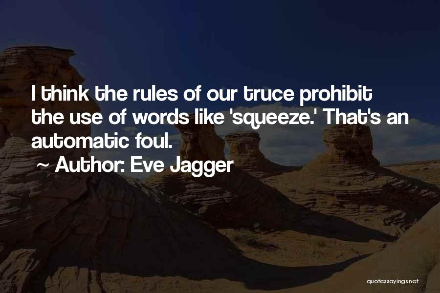 Eve Jagger Quotes 119264