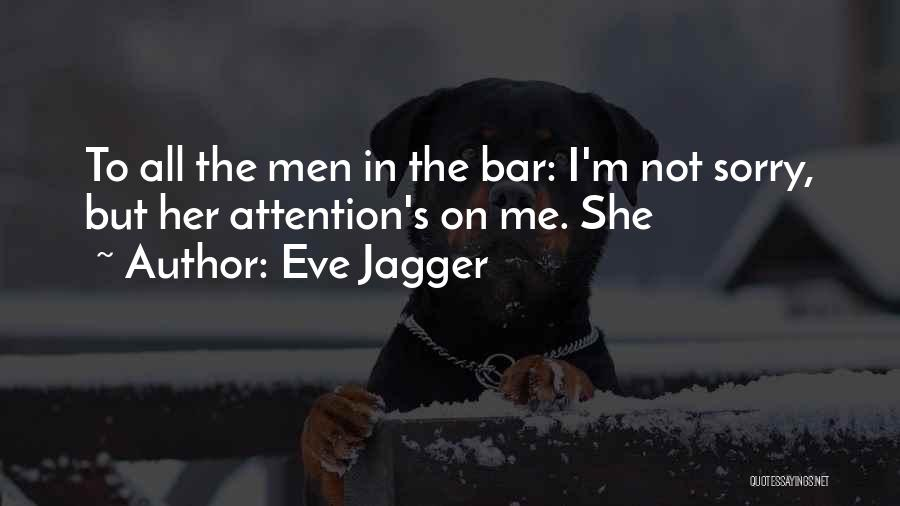 Eve Jagger Quotes 1405104