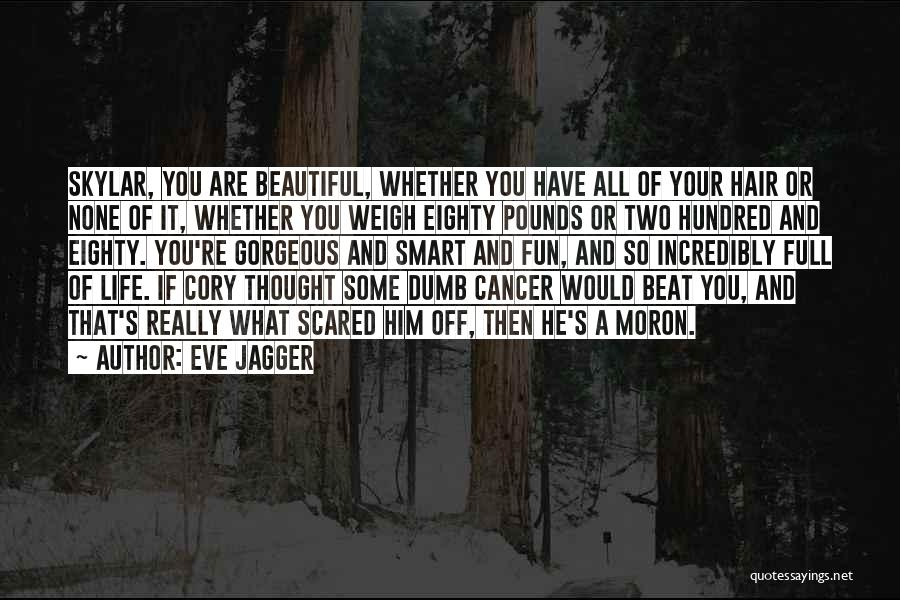 Eve Jagger Quotes 1991744