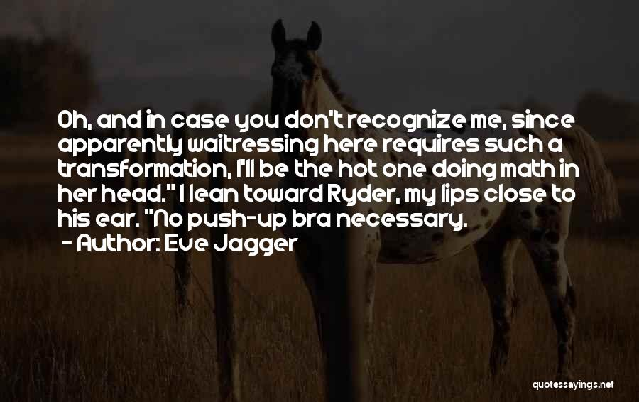 Eve Jagger Quotes 334130