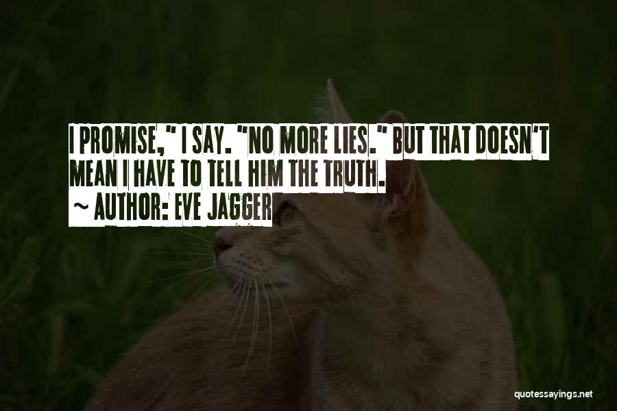 Eve Jagger Quotes 776090