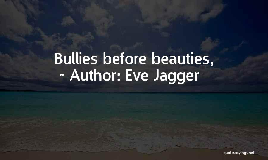 Eve Jagger Quotes 963280