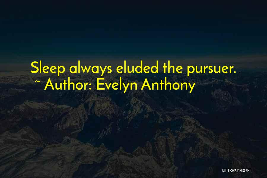 Evelyn Anthony Quotes 2142768