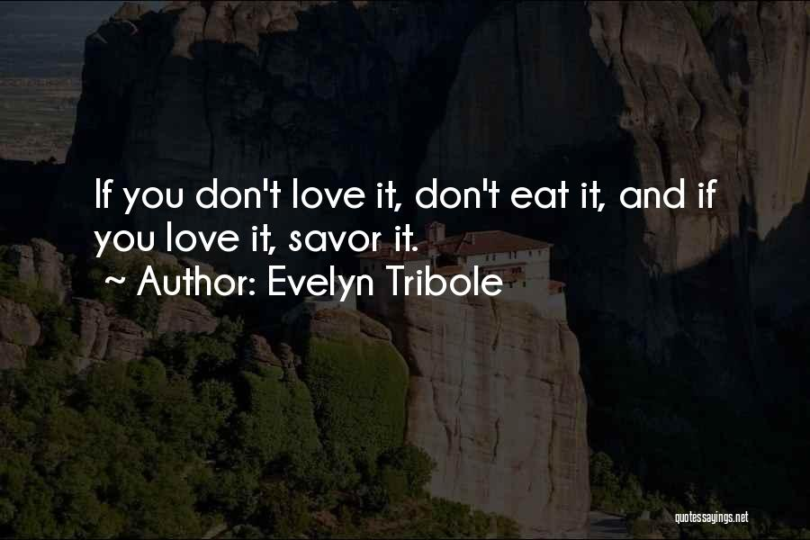 Evelyn Tribole Quotes 1090219