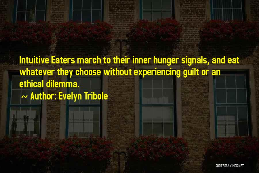 Evelyn Tribole Quotes 1476138