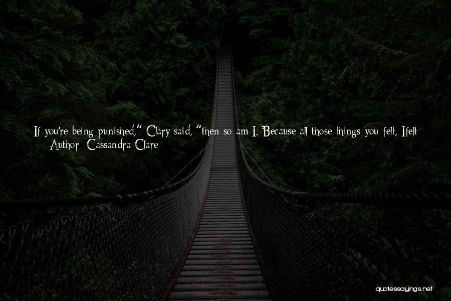Even If We're Not Together Quotes By Cassandra Clare