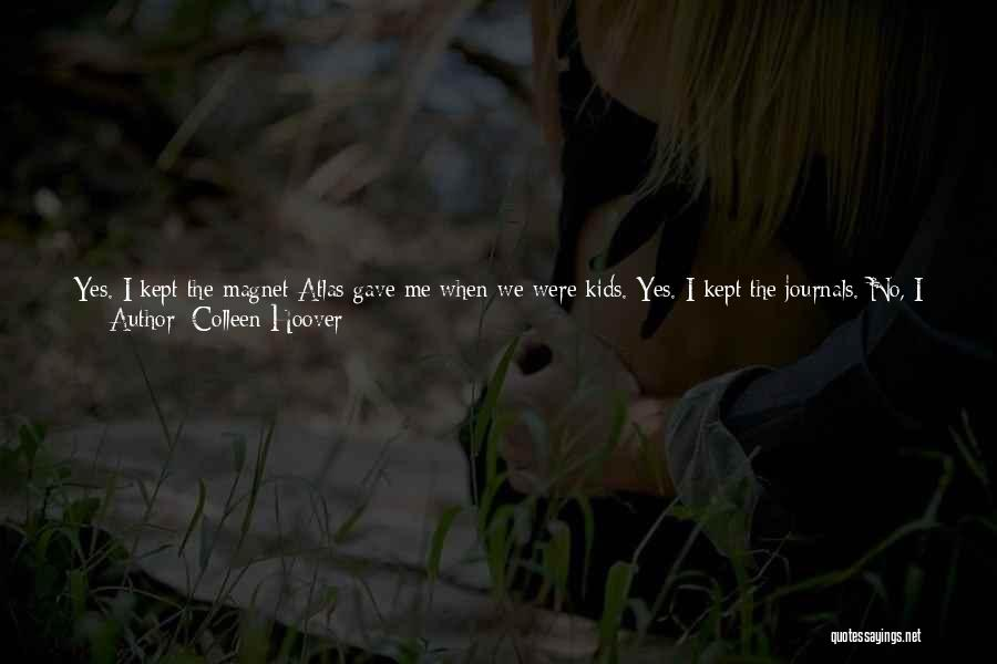 Even If We're Not Together Quotes By Colleen Hoover