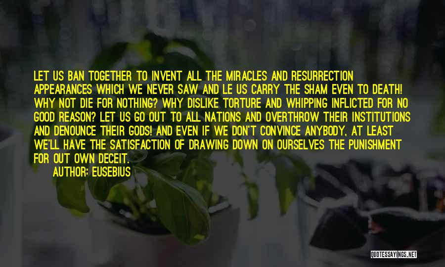 Even If We're Not Together Quotes By Eusebius