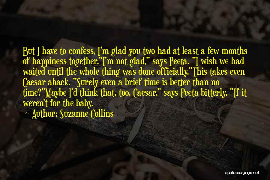 Even If We're Not Together Quotes By Suzanne Collins