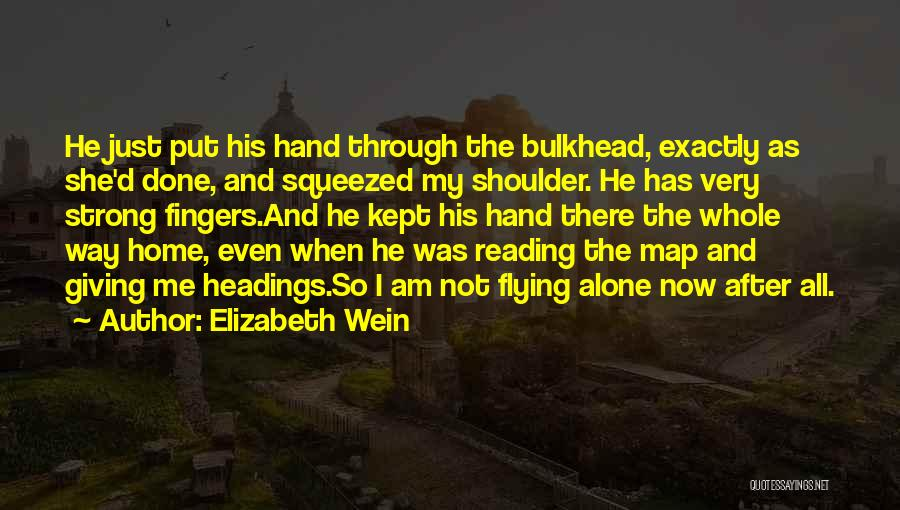 Even The Strong Quotes By Elizabeth Wein
