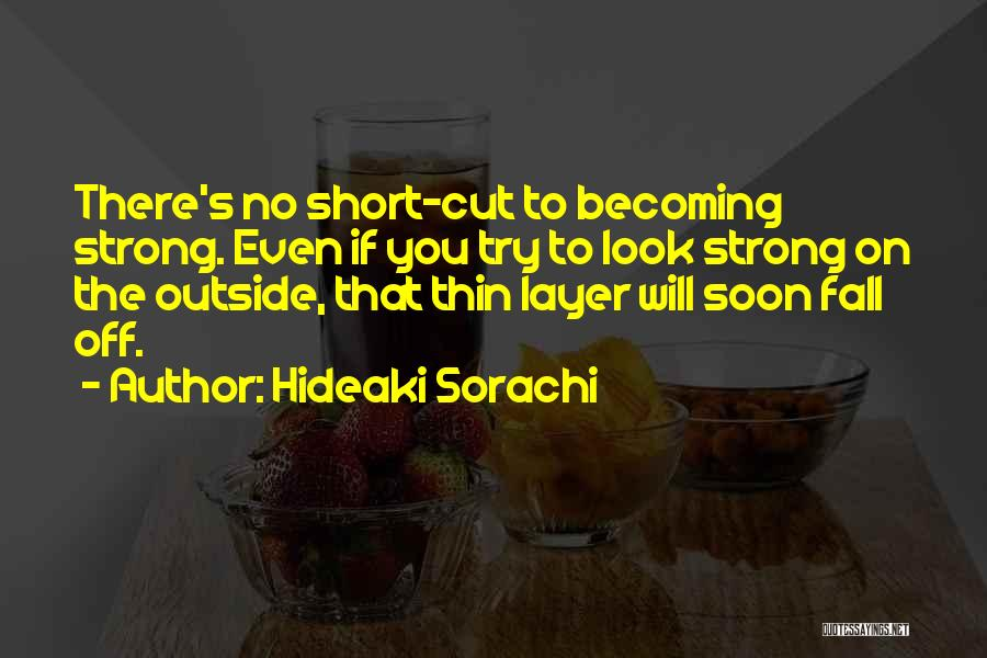 Even The Strong Quotes By Hideaki Sorachi