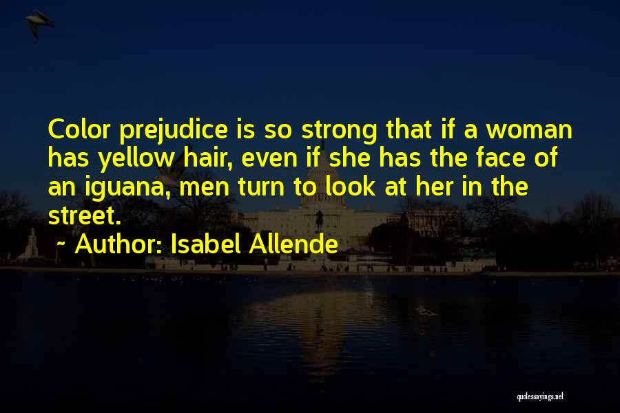 Even The Strong Quotes By Isabel Allende