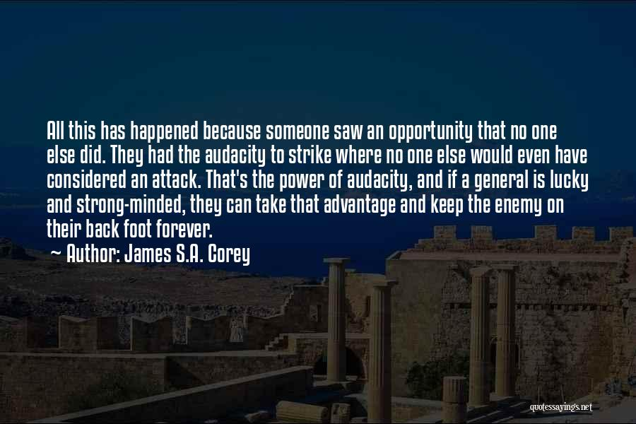 Even The Strong Quotes By James S.A. Corey