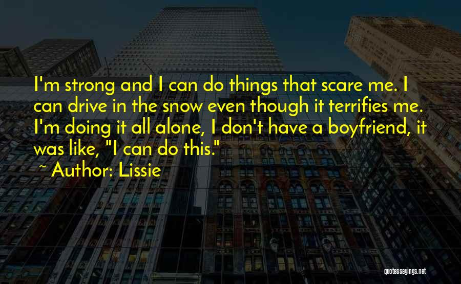 Even The Strong Quotes By Lissie