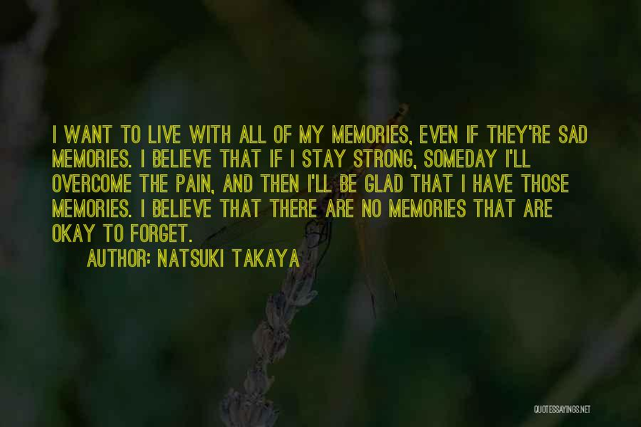 Even The Strong Quotes By Natsuki Takaya