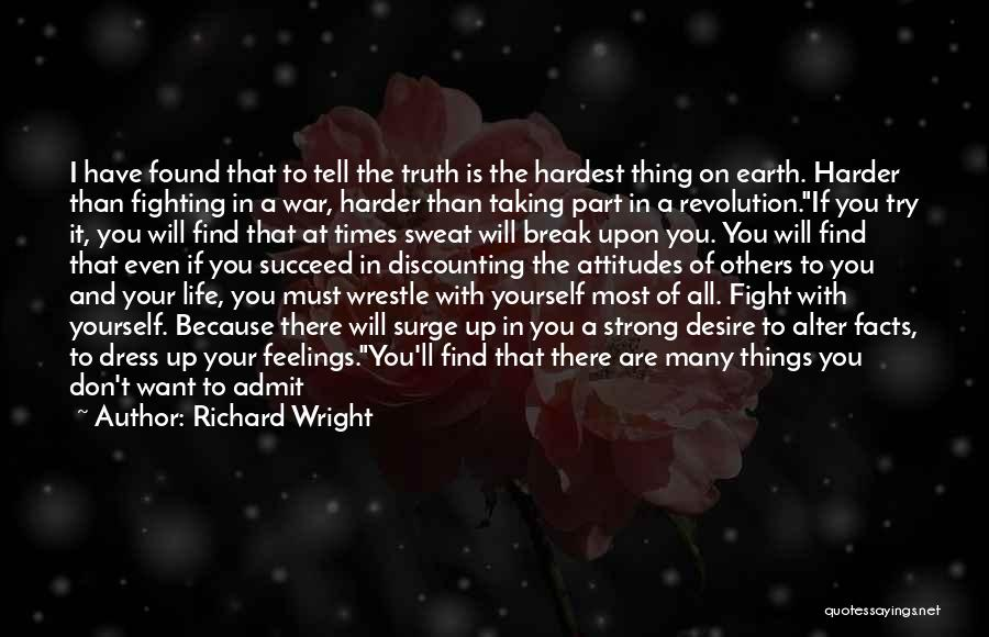 Even The Strong Quotes By Richard Wright