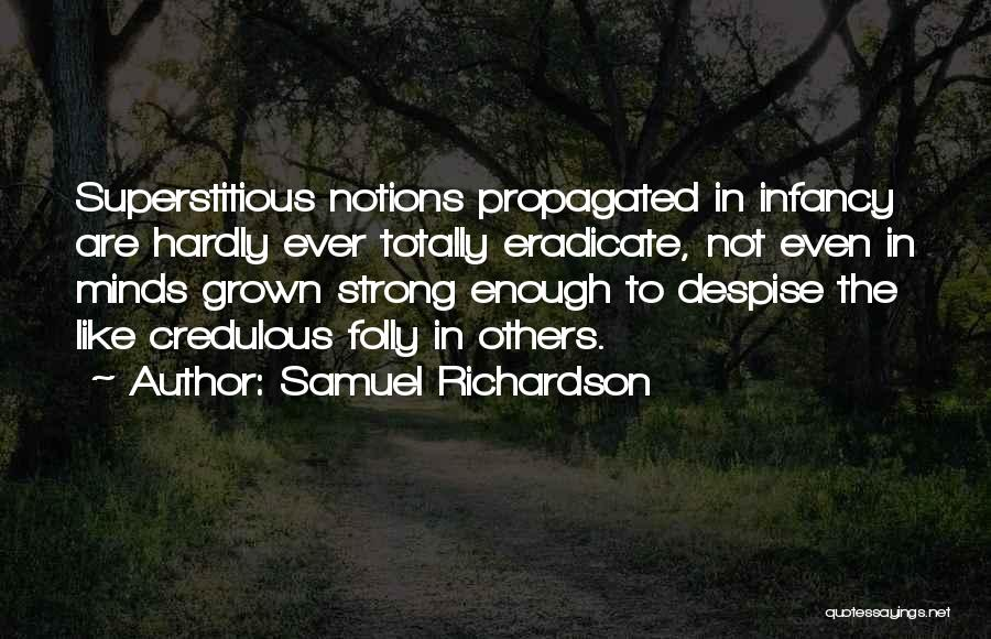 Even The Strong Quotes By Samuel Richardson