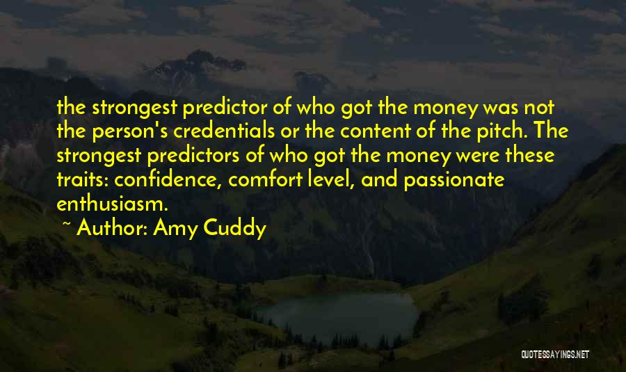 Even The Strongest Person Quotes By Amy Cuddy