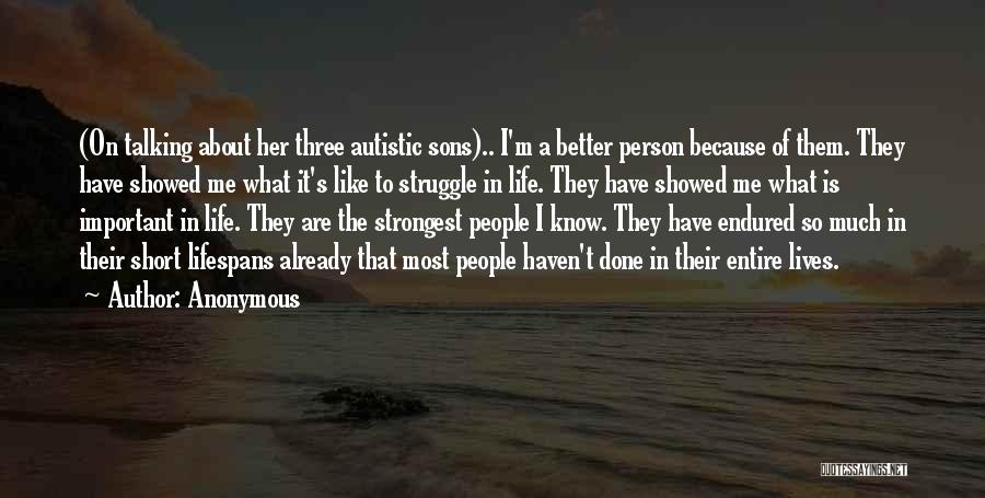 Even The Strongest Person Quotes By Anonymous