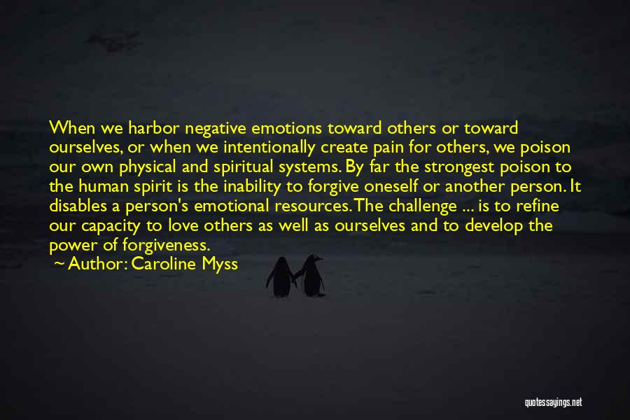 Even The Strongest Person Quotes By Caroline Myss
