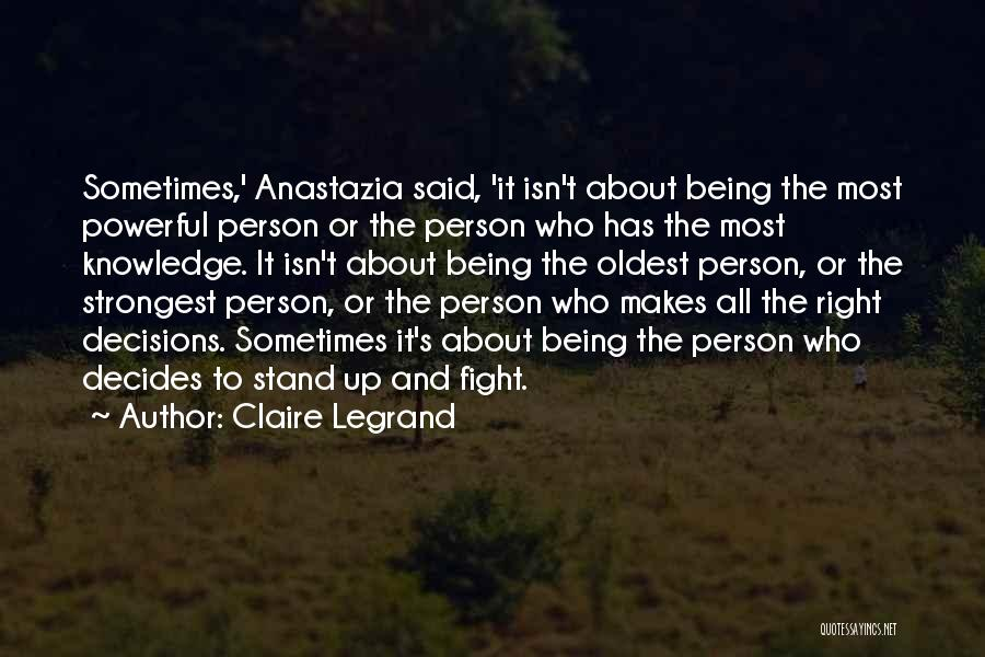Even The Strongest Person Quotes By Claire Legrand