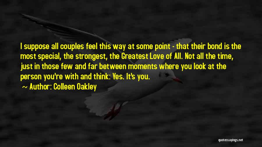 Even The Strongest Person Quotes By Colleen Oakley