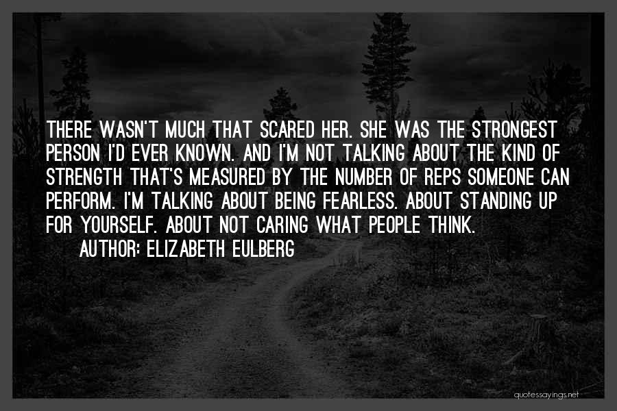 Even The Strongest Person Quotes By Elizabeth Eulberg