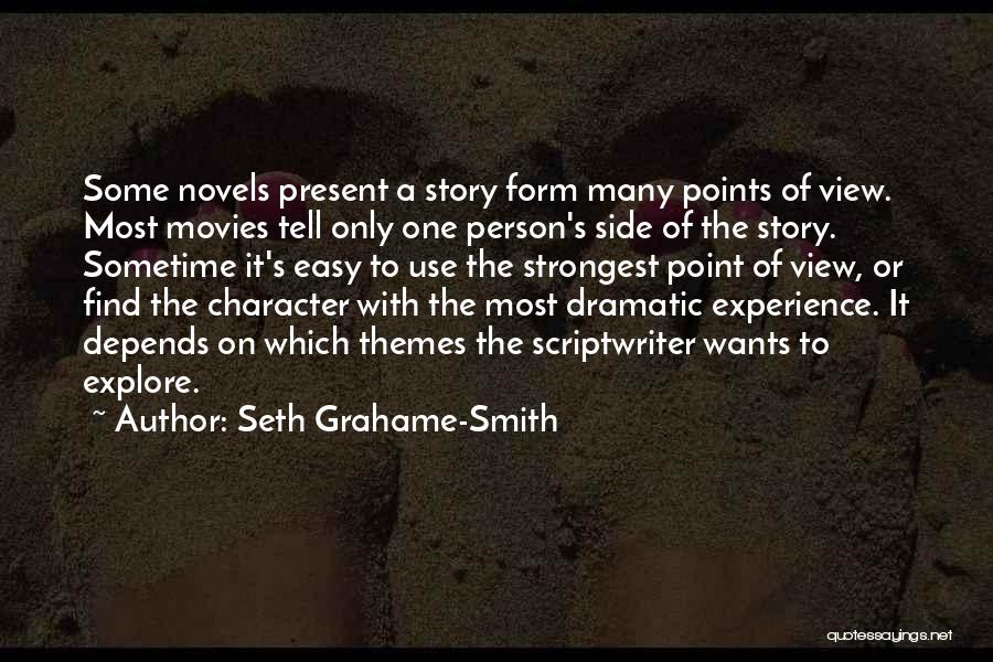 Even The Strongest Person Quotes By Seth Grahame-Smith