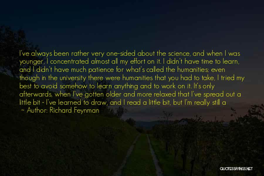 Even Though I Don't Know You Quotes By Richard Feynman