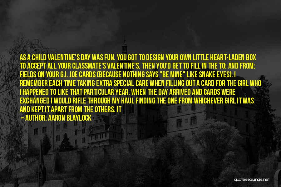 Even Though You're Not Mine Quotes By Aaron Blaylock