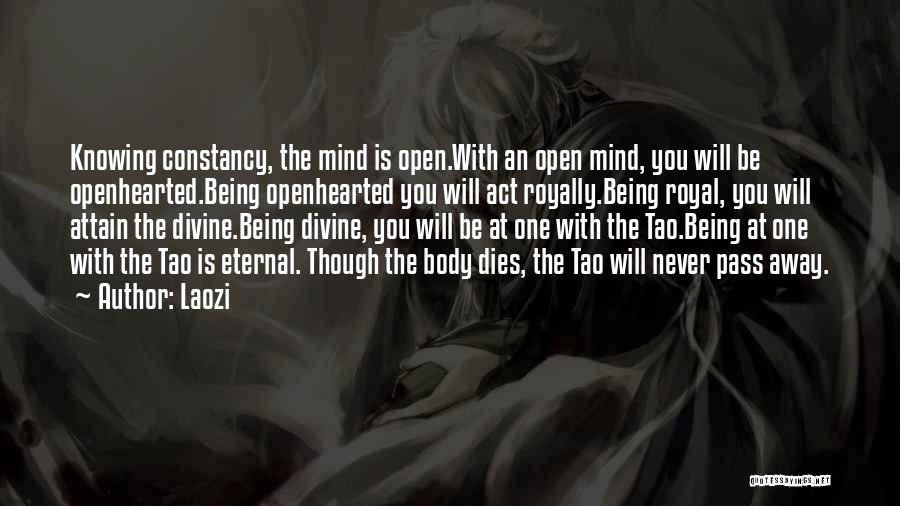 Even Though You're Not Mine Quotes By Laozi