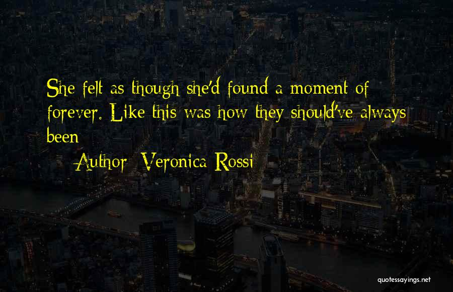 Even Though You're Not Mine Quotes By Veronica Rossi