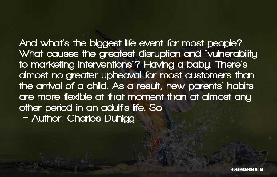 Event Marketing Quotes By Charles Duhigg