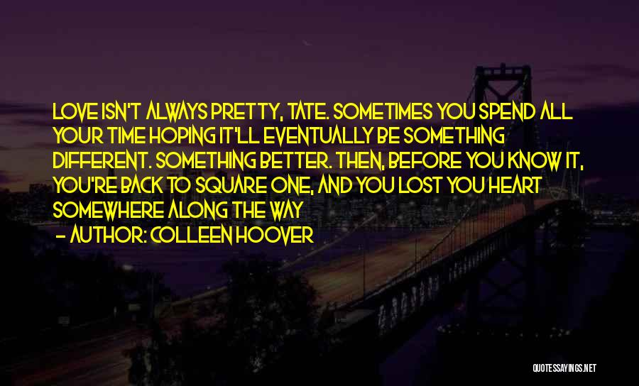 Eventually Love Quotes By Colleen Hoover