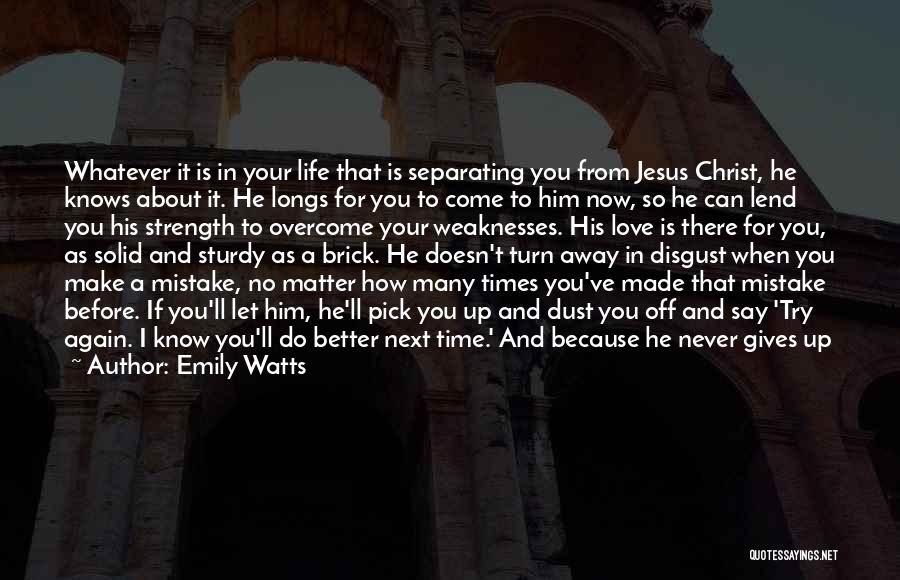 Eventually Love Quotes By Emily Watts