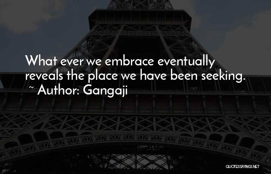 Eventually Love Quotes By Gangaji