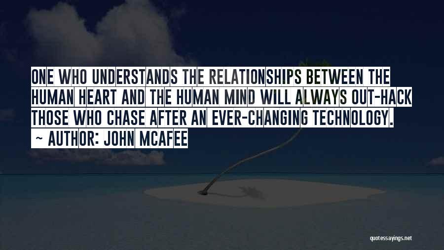 Ever Changing Technology Quotes By John McAfee