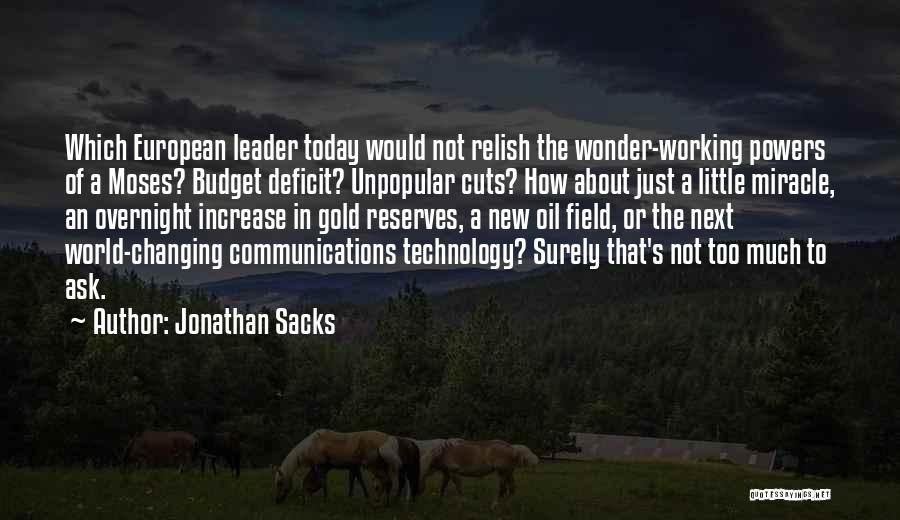 Ever Changing Technology Quotes By Jonathan Sacks