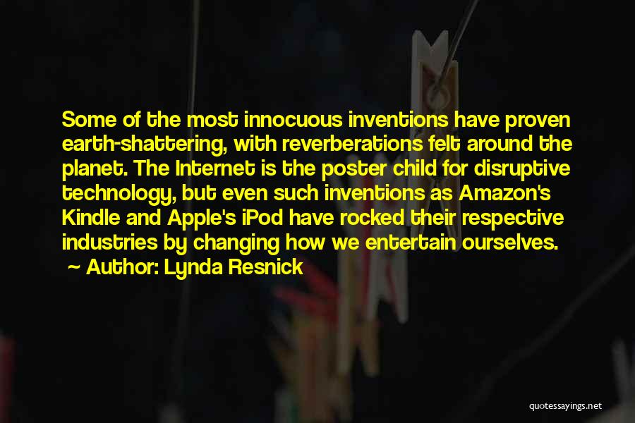 Ever Changing Technology Quotes By Lynda Resnick
