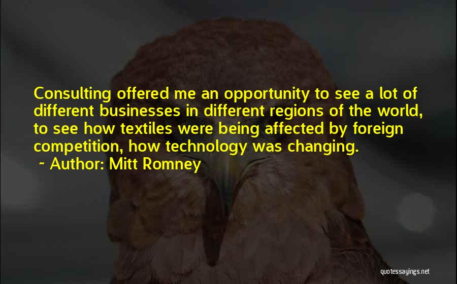 Ever Changing Technology Quotes By Mitt Romney