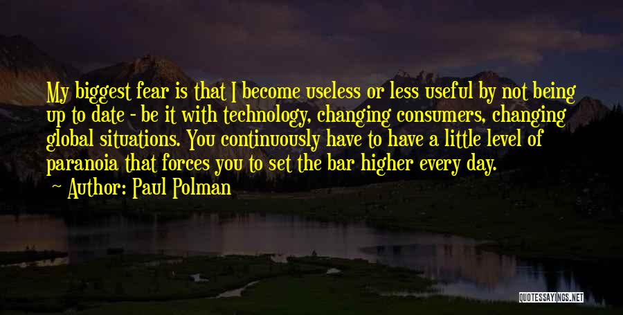 Ever Changing Technology Quotes By Paul Polman