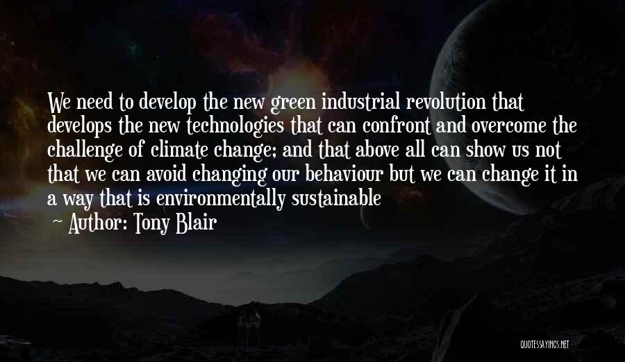 Ever Changing Technology Quotes By Tony Blair