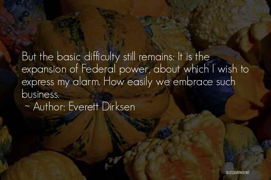 Everett Dirksen Quotes 602536