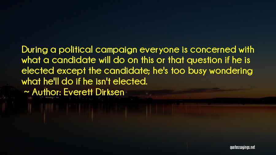 Everett Dirksen Quotes 92151