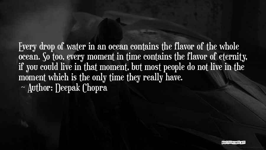 Every Drop Of Water Quotes By Deepak Chopra