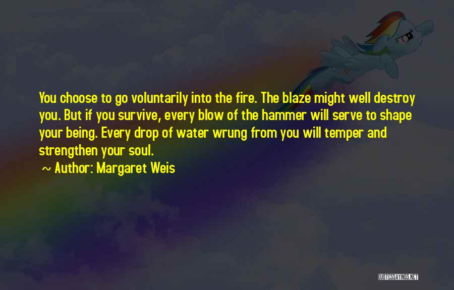Every Drop Of Water Quotes By Margaret Weis