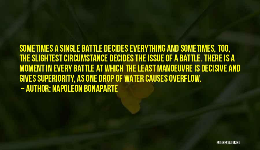 Every Drop Of Water Quotes By Napoleon Bonaparte